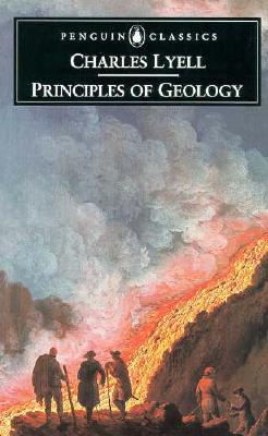 Principles of Geology By Lyell, Charles/ Secord, James A.
